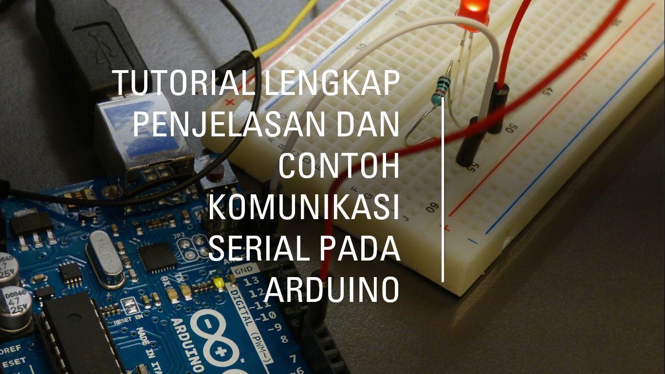 Komunikasi Serial Arduino