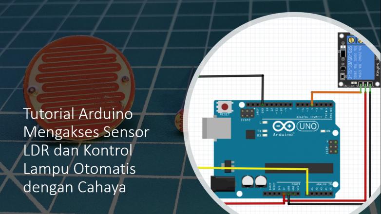 Tutorial LDR Arduino Relay Lampu