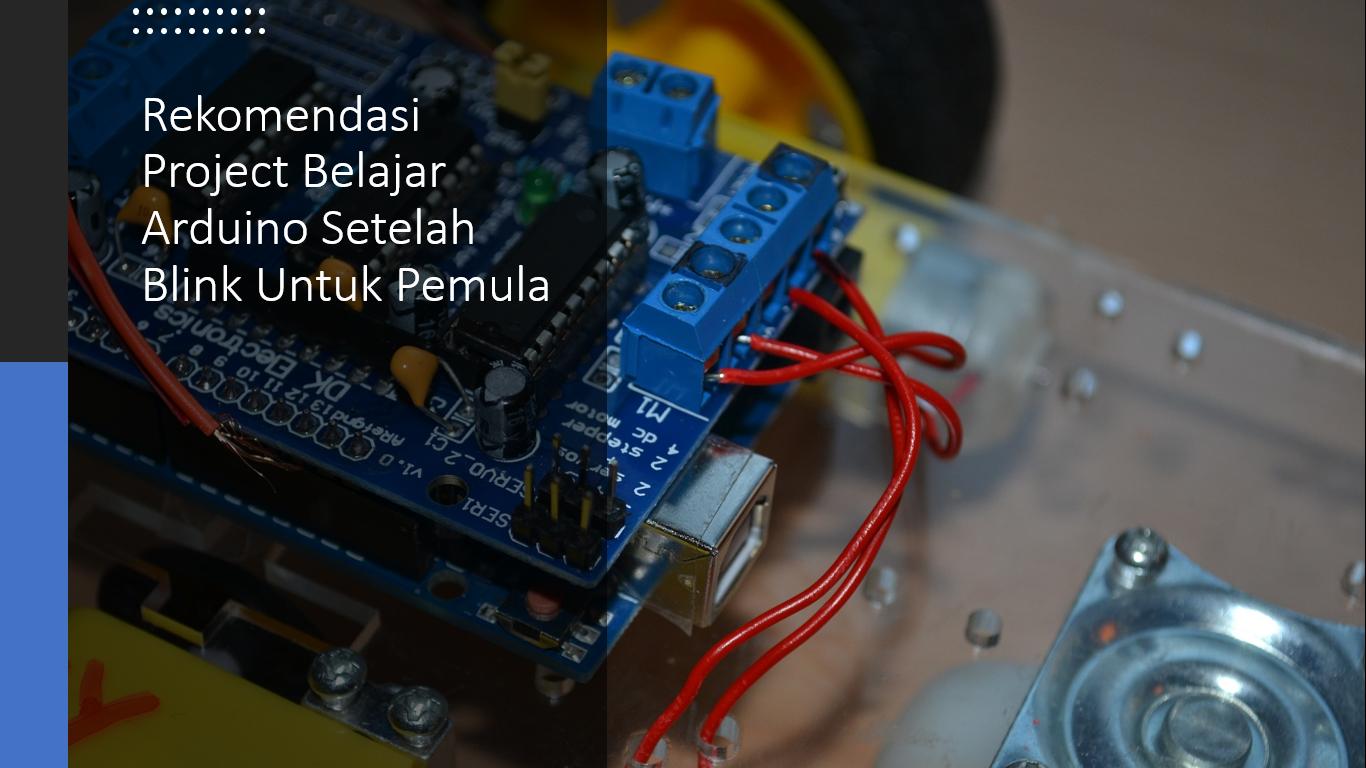 Rekomendasi Belajar Arduino Pemula