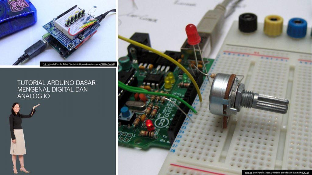 Tutorial Arduino Dasar Untuk Pemula Mengenal DIGITAL dan ANALOG IO