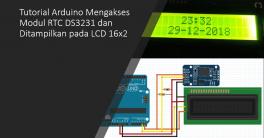Tutorial Arduino RTC DS3231 dan LCD 16x2